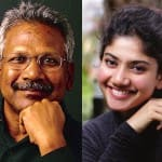 Sai Pallavi did not opt out, but was OUSTED from Mani Ratnam's next?