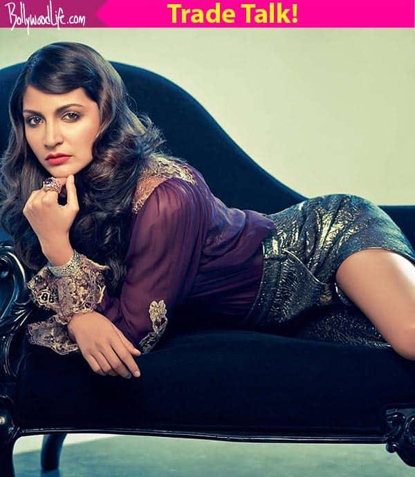 Good times ahead for Anushka Sharma, say Trade Expert!