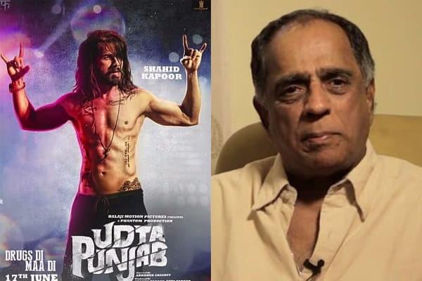 Udta Punjab row: Pahlaj Nihalani DENIES asking Punjab to be dropped from the title