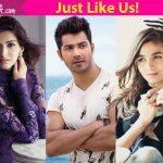 We can prove Sonam Kapoor, Alia Bhatt, Varun Dhawan are JUST LIKE US