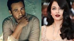 Emraan Hashmi wants to APOLOGISE to Aishwarya Rai Bachchan – find out why!