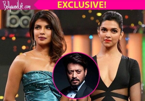Inferno actor Irrfan Khan picks Deepika Padukone and Priyanka Chopra as his favorite actresses – watch exclusive video