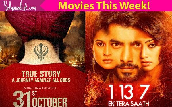 Movies this week: 31st October, 1:13:7 – Ek Tera Saath ...