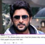 Arshad Warsi asks PM Narendra Modi to stop using honest tax payers as foot rest