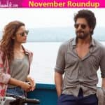 Box office roundup November: Shah Rukh Khan and Alia Bhatt's Dear Zindagi saves the month from being a disaster