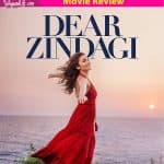 Dear Zindagi review: Alia Bhatt and Shah Rukh Khan take home all the praises for their performances