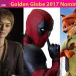 Deadpool, Zootopia, Game of Thrones - The FULL list of Golden Globe Awards 2017 nominations is out