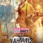 Kahaani 2 movie review: Vidya Balan's spine chilling performance and Arjun Rampal's cop act stand out in this thriller