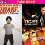 Don't be fooled by these FAKE posters of Shah Rukh Khan's dwarf film, Salman Khan's Tiger Zinda Hai, Deepika Padukone's Padmavati