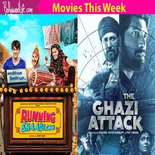 Movies this week: Runningshaadi,The Ghazi Attack