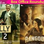 Box office roundup February: Akshay's Jolly LLB 2 keeps his winning streak intact but Kangana's Rangoon fails to make a mark