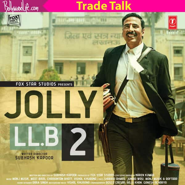 Akshay Kumar and Huma Qureshi's Jolly LLB 2 to earn Rs 45 crore over the first weekend, suggests trade expert