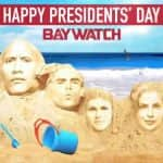 Priyanka Chopra's Baywatch just got a Mount Rushmore touch to it on President's Day