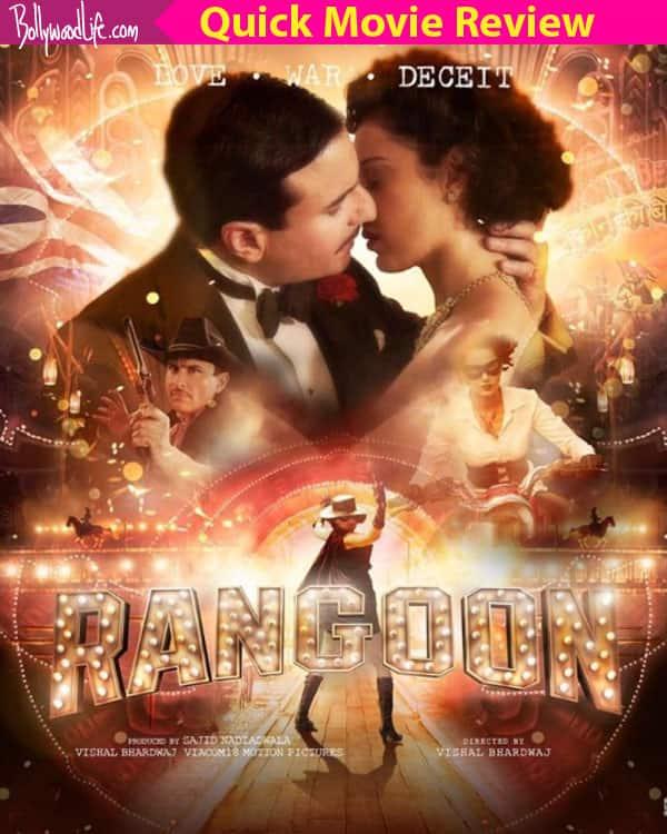 Rangoon Quick bollywood review.