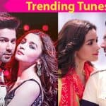 Trending Tunes: Varun Dhawan - Alia Bhatt's Tamma Tamma Again and Aashiq Surrender Hua are a hit this week