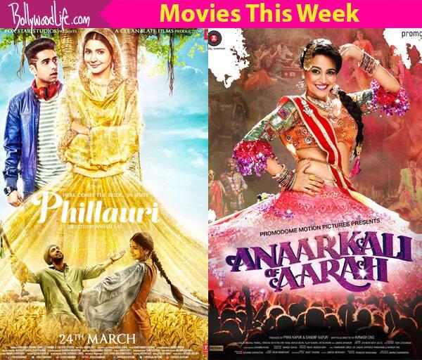 Movies this week: Phillauri, Anaarkali of Aarah
