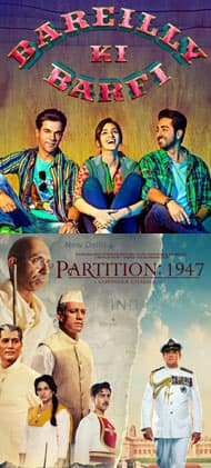 Bareilly Ki Barfi, Partition 1947- which film will you watch this weekend?