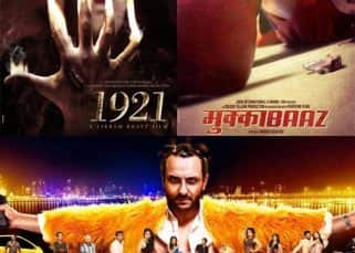 Box office collection report: 1921 leads the race, while Mukkabaaz destroys Kaalakaandi over the first weekend