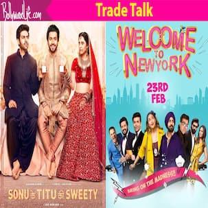 Box office prediction day 1: Sonu Ke Titu Ki Sweety to dominate Welcome To New York