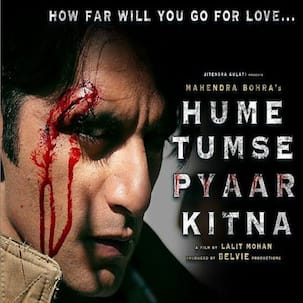 Hume Tumse Pyaar Kitna's trailer resurfaces online after being taken off due to excessive violent content