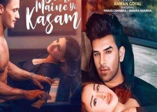 Asim Riaz-Himanshi Khurana's Maine Dil Ko Di Kasam to clash with Paras Chhabra - Mahira Sharma's Ring