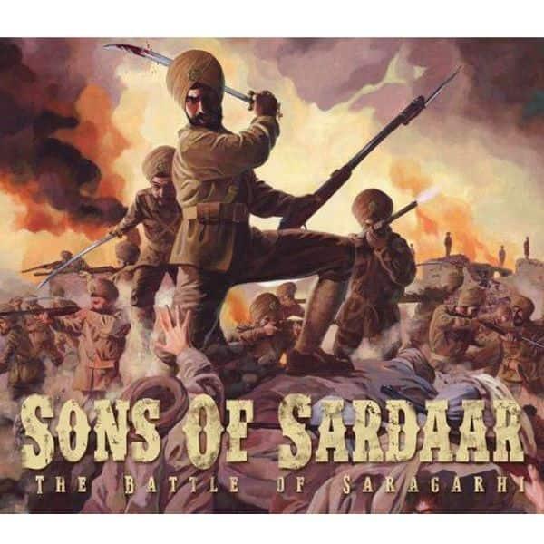 सन्स ऑफ सरदार: बैटल ऑफ सारागढ़ी (Sons Of Sardaar: Battle Of Saragarhi)