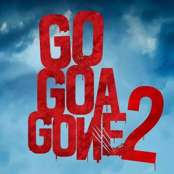 गो गोवा गॉन 2 (Go Goa Gone 2)