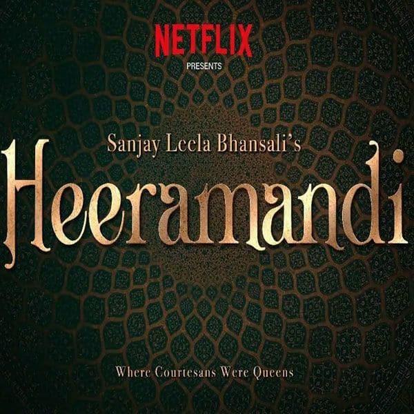 हीरामंडी (Heeramandi)