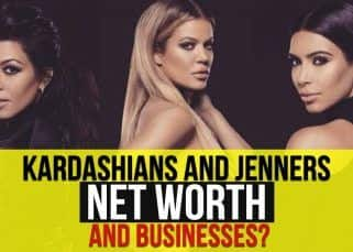 You Will Be Shocked To Know Kardashian And Jenner Family's Net Worth ! Watch Video