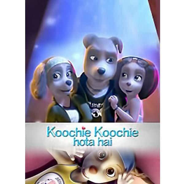 कूची कूची होता है (Koochie Koochie Hota Hai)