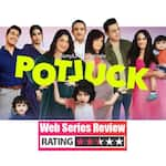 Potluck Web Series Review: A vibrant animator that will have you yearning for that long-overdue epic Fam Jam!