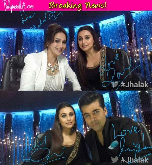 Jhalak Dikhhla Jaa 7: Rani Mukerji gets a selfie with Karan Johar and Madhuri Dixit - View pics!