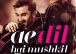 Ae Dil Hai Mushkil : First Look
