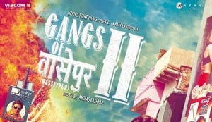 GANGS OF WASSEYPUR II: All you need to know about the movie