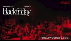 Anurag Kashyap's 'Black Friday' to be screened at IFFLA's 10th anniversary