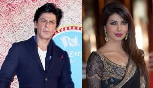 Why is Shahrukh Khan rooting for Priyanka Chopra?
